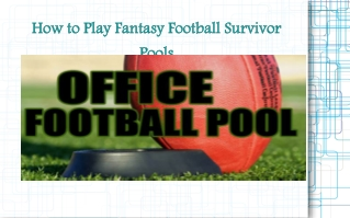 How to Play Fantasy Football Survivor Pools