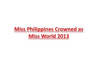 Miss Philippines Crowned as Miss World 2013