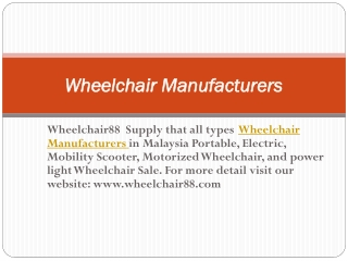 Lightweight and Portable Wheelchair Manufacturers in Malaysi