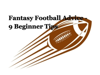 Fantasy Football Advice - 9 Beginner Tips