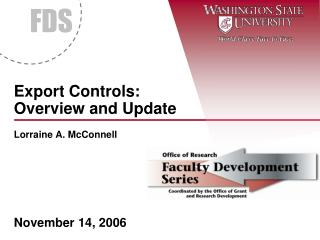 Export Controls: Overview and Update