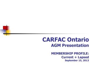 CARFAC Ontario Membership Survey 2013