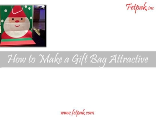 How To Make A Gift Bag Attractive