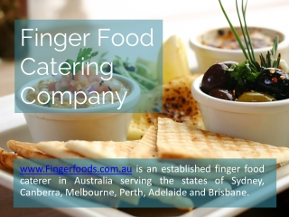 Profile of Finger Food Catering Company www.fingerfoods.com.