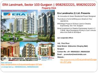 era landmark, sector 103 gurgaon || 9582922221, 9582922220 |