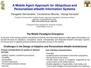 A Mobile Agent Approach for Ubiquitous and Personalized eHealth Information Systems