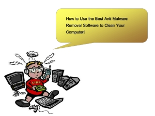 How to Use the Best Anti Malware Removal Software