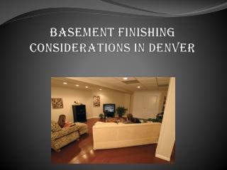 Basement Finishing Considerations in Denver