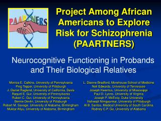 Project Among African Americans to Explore Risk for Schizophrenia (PAARTNERS)
