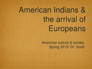 American Indians & the arrival of Europeans