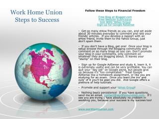 Work Home Union  Steps to Success