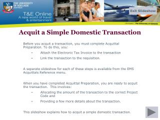 Acquit a Simple Domestic Transaction