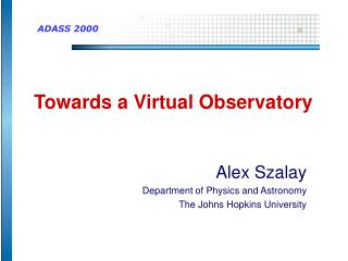 Towards a Virtual Observatory