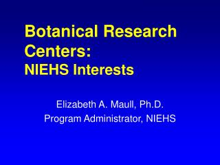Botanical Research Centers: NIEHS Interests