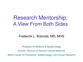 Research Mentorship: A View From Both Sides