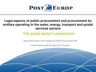 Legal aspects of public procurement and procurement by entities operating in the water, energy, transport and postal ser