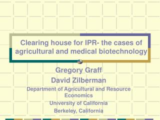 Clearing house for IPR- the cases of agricultural and medical biotechnology