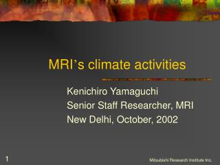 MRI ' s climate activities