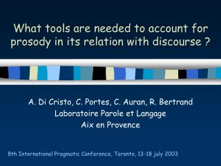 What tools are needed to account for prosody in its relation with discourse ?