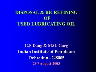 DISPOSAL & RE-REFINING  OF  USED LUBRICATING OIL