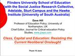 Flinders University School of Education with the Social Justice Research Collective, Adelaide, Sturt Campus and the Hawk