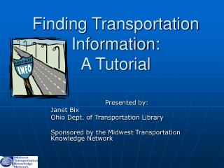 Finding Transportation Information: A Tutorial