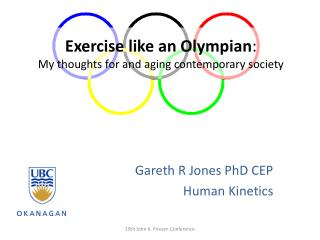 Exercise like an Olympian: My thoughts for and aging contemporary society