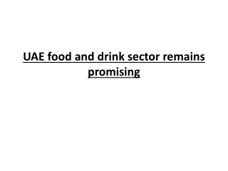 UAE food and drink sector remains promising