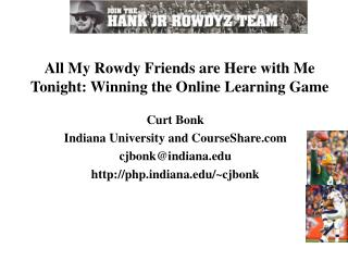 All My Rowdy Friends are Here with Me Tonight: Winning the Online Learning Game