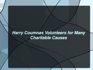 Harry Coumnas Volunteers for Many Charitable Causes