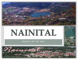 Nainital - Beauty at The Best