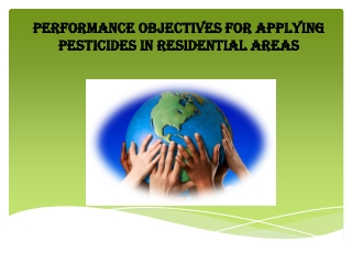 Performance Objectives for Applying Pesticides in Residentia