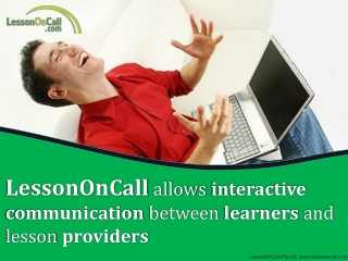 LessonOnCall allows interactive communication between learne