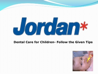 Dental Care for Children- Follow the Given Tips