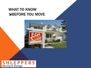 What to Know Before You Move