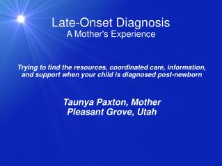 Late-Onset Diagnosis A Mother's Experience