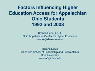 Factors Influencing Higher Education Access for Appalachian Ohio Students 1992 and 2008