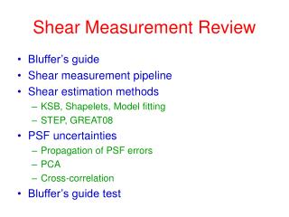 Shear Measurement Review