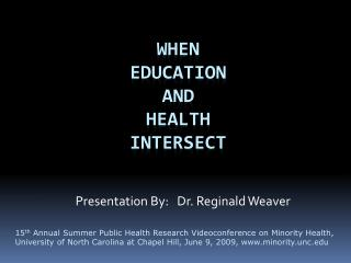 When  Education  and  Health  Intersect