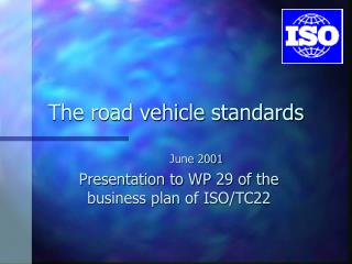 The road vehicle standards