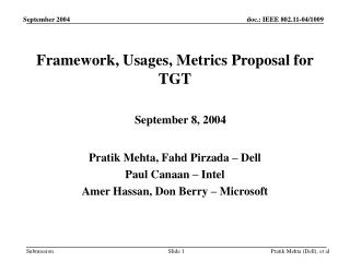 Framework, Usages, Metrics Proposal for TGT