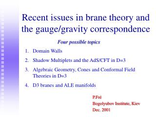 Recent issues in brane theory and the gauge/gravity correspondence