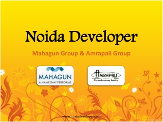 Noida Developer | Mahagun Developer | Amrapali Developer