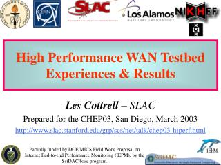 High Performance WAN Testbed Experiences & Results