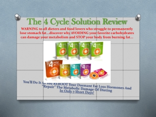 The 4 cycle solution review - Burn stomach fat