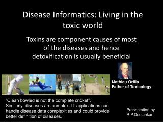 Disease  Informatics: Living in the toxic world