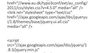 """<script type=""""text/javascript"""" src=""""http://edu.au.dk/typo3conf/ext/au_config/javascript/2011/jquery.sc"""