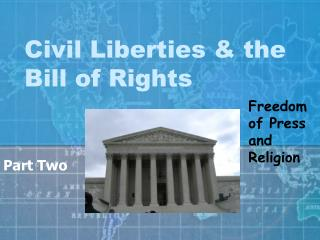 Civil Liberties & the Bill of Rights