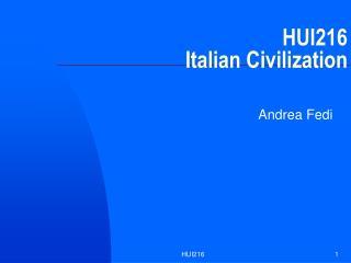 HUI216 Italian Civilization