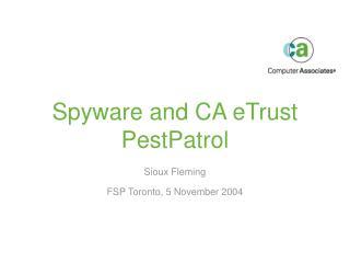 Spyware and CA eTrust PestPatrol